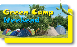 Green Camp Weekend